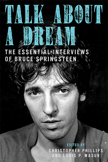 Book: Talk About a Dream: The Essential Interviews of Bruce
