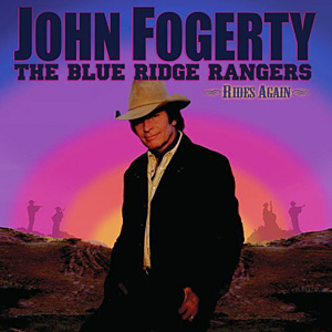 CD: John Fogerty - The Blue Ridge Rangers Rides Again